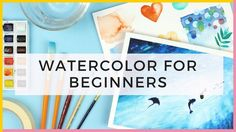 Watercolor For Beginners | Supplies & Watercolor Techniques for Beginners & Painting the Ocean - YouTube