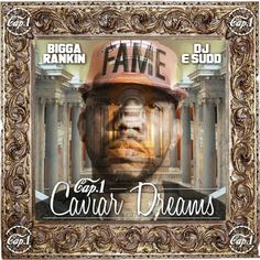 Mixtape : Cap 1 - Caviar Dreams Hosted By DJ E Sudd & Bigga Rankin - #THISIS80