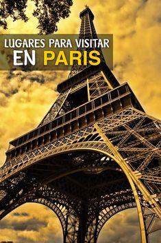 Que Hacer y Ver en Paris: Guía de Lugares para visitar en Paris, Francia Luxor, Europe Travel Tips, Travel Guides, Paris Francia, George Washington Bridge, Inspiration, Travel Plan, Obelisks, Versailles
