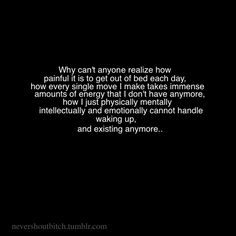This was me, for so many years. I can't believe that I can say that it is no longer me. However, the exhaustion of recovery, the intense work that we do sometimes, just to get through a day. I wish people knew just how hard, how terrribly hard it is.
