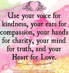 Kindness quote via www.LiveLifeHappy.com