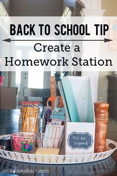 Back to School Tip! Create a homework station on your kitchen table. Help kids get their homework done by having all the supplies they need close at hand. #DIY #backtoschool #homeworkstation