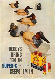 1957 Western Super-X Shotgun Shells Ad ~ Duck Decoys, Vintage Gun, Rifle, Hunting Ads Hunting Magazines, Fishing Magazines, Hunting Art, Duck Hunting, Vintage Prints, Vintage Posters, Shotguns, Firearms, Hunting Pictures