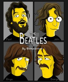 The Simpsons . The Beatles Poster Dos Beatles, Les Beatles, Beatles Art, Ringo Starr, Great Bands, Cool Bands, Historia Do Rock, Rock Y Metal, John Lennon Paul Mccartney