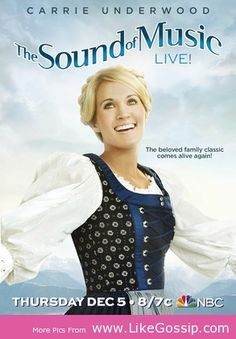 Carrie Underwood: A New Maria in The Sound of Music - See more at: http://www.likegossip.com/carrie-underwood-a-new-maria-in-the-sound-of-music/