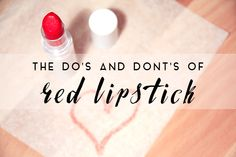 The Dos and Donts of Red Lipstick