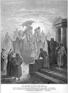 Gen 24B - The Meeting of Isaac and Rebekah. Gustave Doré