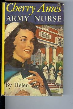 Cherry Ames, Army Nurse by Helen Wells