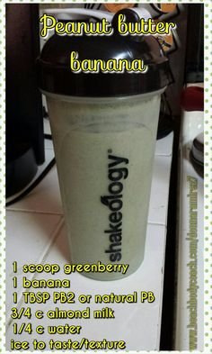 PB banana greenberry shakeology! www.beachbodycoach.com/jenniferdawson88