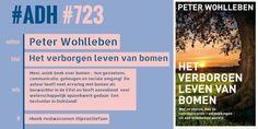 #ADH #723 #informatief  Het verborgen leven van bomen | Peter Wohlleben  ►