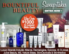 Bountiful Beauty Sweepstakes!: Win Over $1,000 in Luxury Skin Care Products!