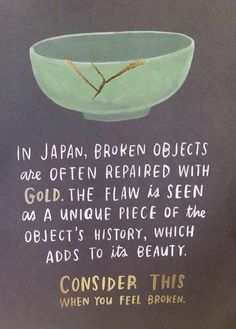 """""""Kintsugi"""", also known as is the Japanese art of repairing broken . """"Kintsugi"""", also known as is the Japanese art of repairing broken . """"Kintsugi"""", also known as The Words, Great Quotes, Quotes To Live By, Happy Quotes, Change Quotes, Quotes Quotes, Yoga Quotes, Awesome Quotes, Art Qoutes"""