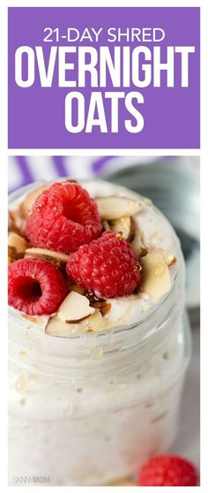 21-Day Shred Overnight Oats