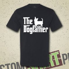 The Dogfather Chihuahua T-shirt - Tee - Shirt - Funny - Humor - Parody - The Godfather - Dog Lover - Animal Lover - Dogs - Dog Gift for Him by CustomShirtPrints on Etsy https://www.etsy.com/listing/192108320/the-dogfather-chihuahua-t-shirt-tee