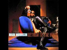 Mark Morrison - Return of the Mack R&b Soul Music, Sound Of Music, Music Songs, Music Videos, R&b Albums, Hip Hop, Old School Music, Best Vibrators, Monster