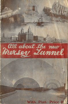 All about the new Mersey Tunnel - booklet issued for the opening, 1934 by mikeyashworth, via Flickr
