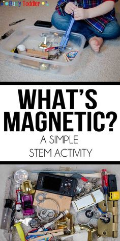 What's Magnetic: A Science Activity thats perfect for toddlers and preschoolers. Practice STEM skills in this easy indoor activity.
