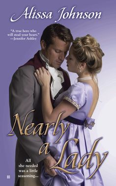 Alissa Johnson - Nearly a Lady / #awordfromJoJo #HistoricalRomance #AlissaJohnson