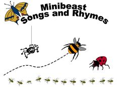 Mini beast song book - A book with songs and rhymes about mini beasts.