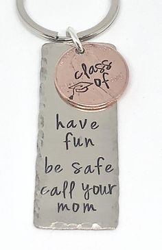 Graduation Penny Keychain Have Fun Be Safe Call Your Mom * Personalized keychain 1 inch long- hand stamped silver metal stamped, edges hammered, polished * 2018 Penny hand stamped * silver key ring * free gift wrap * can be personalized more with a na 8th Grade Graduation, High School Graduation, Graduation Ideas, Senior Gifts, Grad Gifts, Fun Gifts, College Graduation Gifts, Hand Gestempelt, Grad Parties