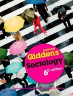 Sociology 6th edition by Anthony Giddens