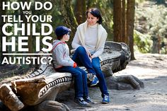 How Do You Tell Your Child He Is Autistic? by My Son Has 2 Brains