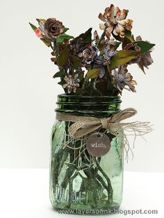 iLayers of ink - Flowers in Mason Jar Video Tutorial by Anna-Karin. Made with Tim Holtz Sizzix dies and idea-ology products.