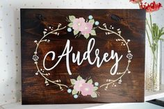 Custom Name Sign, Nursery Wall Art, Hand painted Flowers, Shabby Chic Decor…