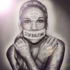 Stop bullying artwork by kristina Webb people need to understand that words hurt? how many more teenagers need to die to figure out that bullying is wrong? Anti Intimidation, Stop Bulling, Anti Bullying, Cyber Bullying, Workplace Bullying, Verbal Bullying, Workplace Safety, Gcse Art, Easy Drawings