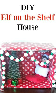 Make this easy Elf on the Shelf House so he can have his own little room. The kids will love it!