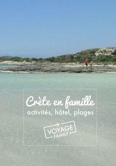 Récit d'une semaine de vacances en Crète #blog #voyage #crete #famille #grece