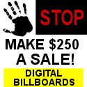 Earn Cash and Advertise with Digital Billboards - No clicking - surfing - chatting - or posting - no time usage - EASY!