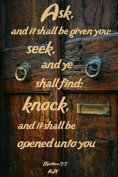 Matthew 7:7.