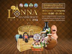 LANNA HANDICRAFT FESTIVAL 2016 สำนักงานพาณิชย์จังหวัดเชียงใหม่ Fate Movie, Thai Design, Event Poster Design, Banner, Thai Art, Photography Challenge, Dee Dee, Thai Style, Grafik Design