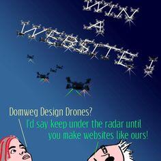 Win a Website!domwegdesign.com/wedstrijd Schrijf een pitch of plan t/m 21 juni. Hoofdprijs: exclusieve design website