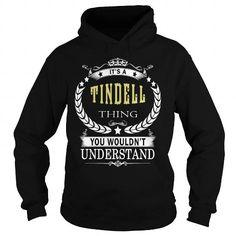 I Love TINDELL TINDELLBIRTHDAY TINDELLYEAR TINDELLHOODIE TINDELLNAME TINDELLHOODIES  TSHIRT FOR YOU T shirts