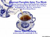 """Gourmet Pumpkin Spice Tea Blend, Order now, FREE gift Our Home Farm Herbery Pumpkin Pie Tea Blend originated in Assam, India; Dimbula, Sri Lanka; Kericho, Kenya; Eastern Turkey, Turkey, 5000 to 7000 feet above sea level and when you drink a cup of our wonderful blend it is like the """"nip"""" in the air during Northern autumns. We hand blended all natural ingredients, Hibiscus Petals, Rosehip Pieces, Apple Pieces, Sunflower Petals, Calendula Petals, Almond Pieces, Cinnamon Pieces, Rooibo..."""