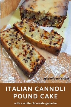 Italian Cannoli Pound Cake with a white chocolate ganache is a delicious addition to your holiday dinner table. You'll love my easy recipe! by Ask Chef Dennis Italian Desserts, Just Desserts, Delicious Desserts, Dessert Recipes, Italian Cake, Filipino Desserts, Picnic Recipes, Cookie Desserts, Holiday Desserts