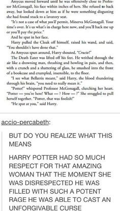 Harry wasn't even able to curse Bellatrix after she freaking killed Sirius. THAT'S how much he respected McGonagall.