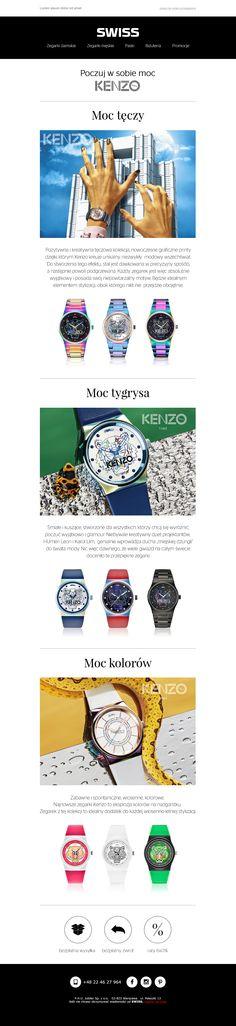 """""""Poczuj w sobie moc Kenzo"""" - Newsletter zaprojektowany dla marki Swiss, promujący nowe, energetyczne linie zegarków Kenzo. #newsletter #swiss #kenzo #email #content"""