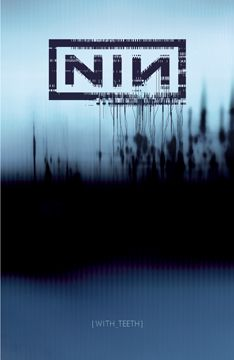 Nine Inch Nails: With Teeth Poster / #NIN #NineInchNails