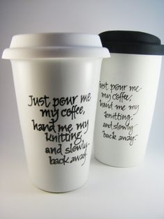 Travel Mug for Knitters Coffee Warning by winemakerssister on Etsy, via Etsy. knitters-crocheters-spinners-inspiration