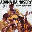 KENYA: music, Abana Ba Nasery.  Abana Ba Nasery was a musical group from Kenya. The group was led by Shem Tube (vocals & guitar), backed by Justo Osala (guitar) and Enos Okola (percussion). The group came from Bunyore, Western Province.  The group existed in the 60's and 70's before disbanding.