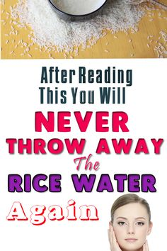 After reading this you will NEVER THROW AWAY the RICE WATER again!!!