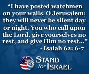 Isaiah 62: 6-7--Pray for the PEACE of Jerusalem . . . God has promised to bless all those who bless Israel!