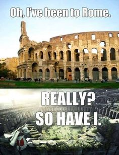 Funny thing is I am Italian and never been in Rome. Thank you Ezio
