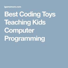 Best Coding Toys Teaching Kids Computer Programming