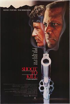 """Shoot to Kill"" starring Sidney Poitier and Tom Berenger"