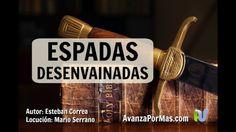 ESPADAS DESENVAINADAS - Mensajes Cristianos de Animo PA57