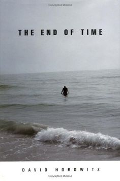 The End of Time by David Horowitz,http://www.amazon.com/dp/1594030804/ref=cm_sw_r_pi_dp_aLHctb12W9FM3C5T